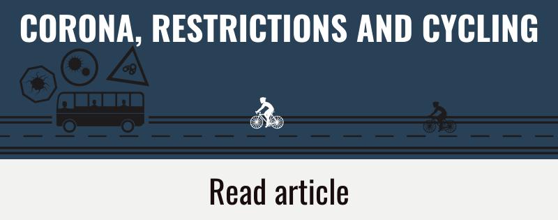 Corona, restrictions & cycling